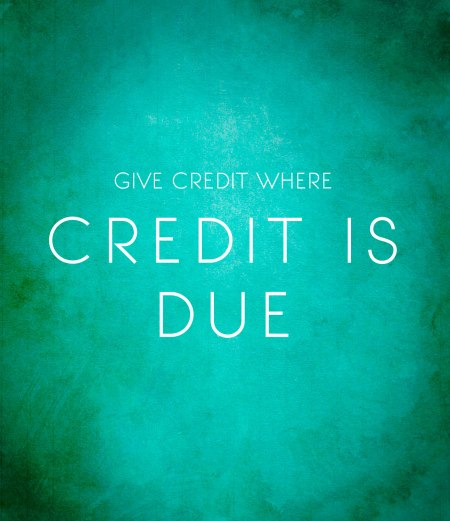 GIVE-CREDIT-WHERE-CREDIT-IS-DUE